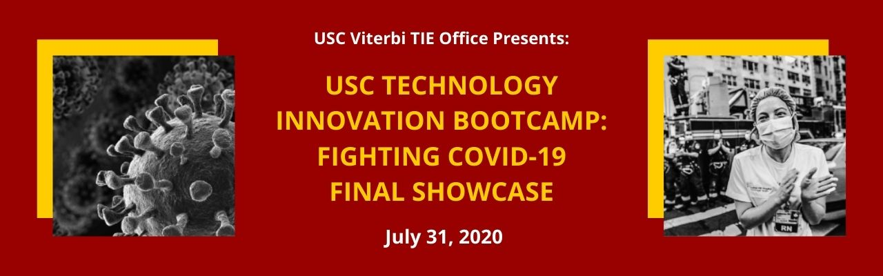 Register for July 31 USC Technology Innovation Bootcamp: COVID-19 Final Showcase